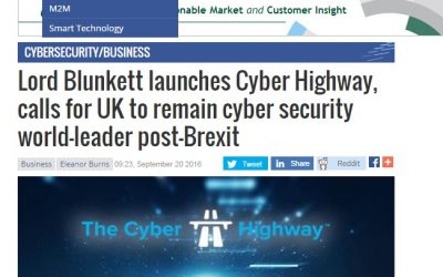 Computer Business Review – 2016-09 : Lord Blunkett launches Cyber Highway, calls for UK to remain cyber security world-leader post-Brexit