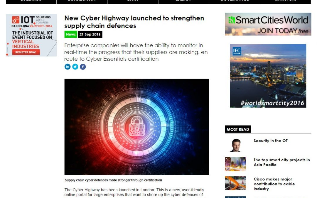 SmartCitiesWorld – 2016-09 : New Cyber Highway launched to strengthen supply chain defences